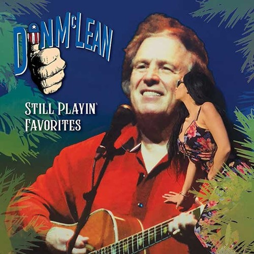 Don McLean - Still Playin' Favorites