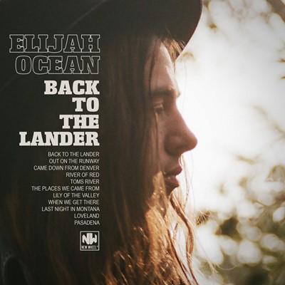 Elijah Ocean – Back To The Lander