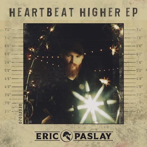 Eric Paslay - Heartbeat Higher