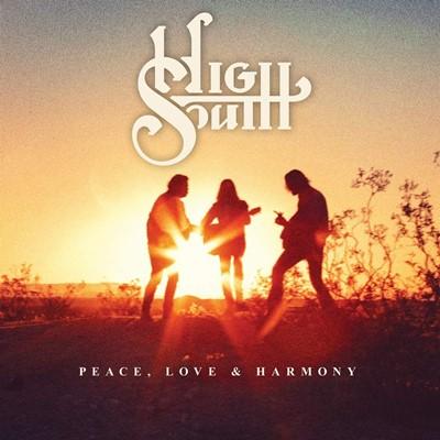 High South - Peace, Love & Harmony