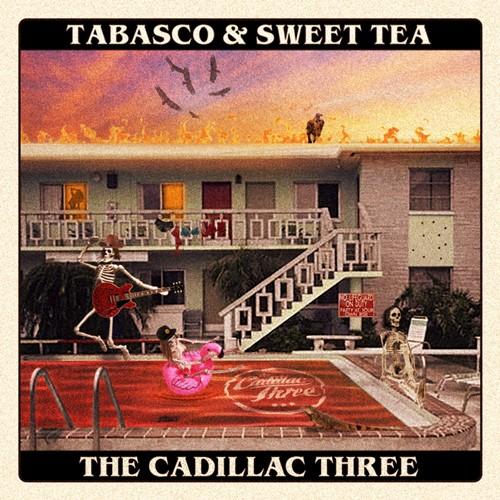 The Cadillac Three - Tabasco & Sweet Tea