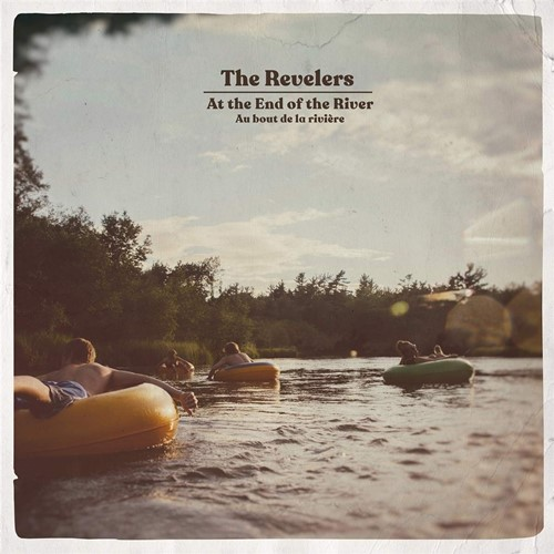 The Revelers - At The End Of The River