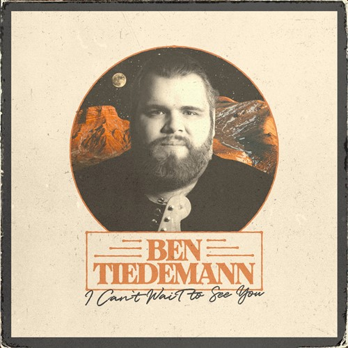 Ben Tiedemann - I Can't Wait To See You