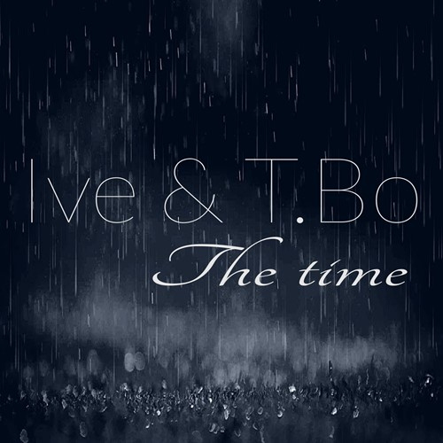 Ive & T.Bo - The Time