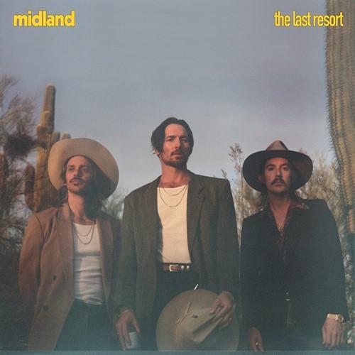 Midland - The Last Resort