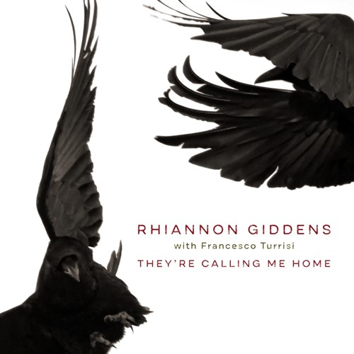 Rhiannon Giddens & Francesco Turrisi - They're Calling Me Home