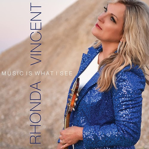 Rhonda Vincent - Music Is What I See