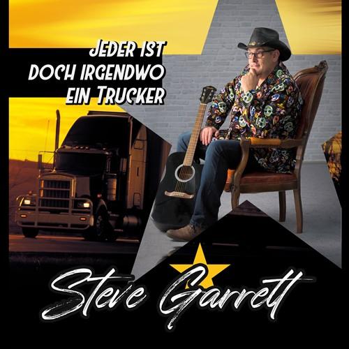 Steve Garrett - Jeder ist doch irgendwo ein Trucker