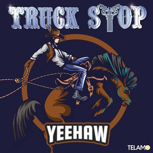 Truck Stop - Yeehaw