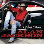 Alan Jackson: Good Time