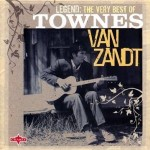 Legend: Very Best of Townes van Zandt