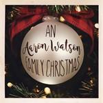 Aaron Watson - Family Christmas