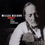 Willie Nelson, Crazy - The Demo Sessions
