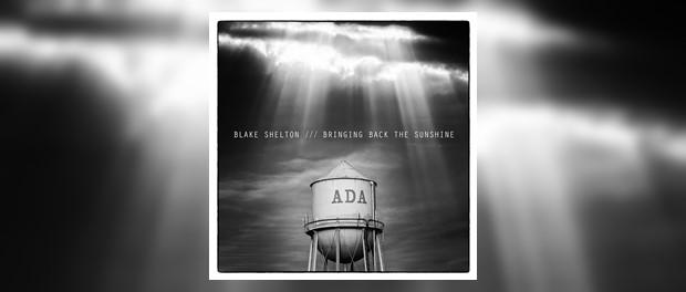 Blake Shelton (Bringing Back The Sunshine)