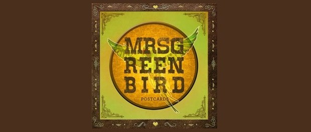 Mrs. Greenbird - Postcards