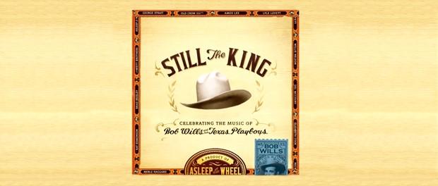 Asleep At The Wheel - Still The King