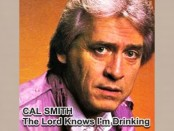 Cal Smith - The Lord Knows I'm Drinking