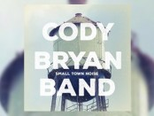 Cody Bryan Band (Small Town Noise)