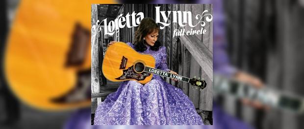 Loretta Lynn (Full Circle)