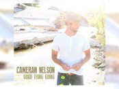 Cameran Nelson (Good Thing Going)