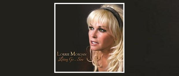 Lorrie Morgan (Letting Go ... Slow)