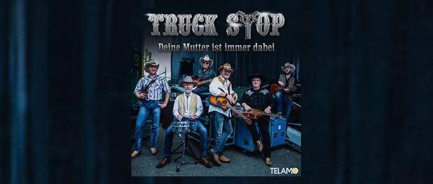 Truck stop (Deine Mutter ist immer dabei)