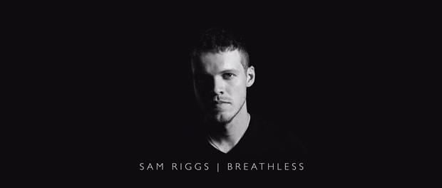 Sam Riggs (Breathless)