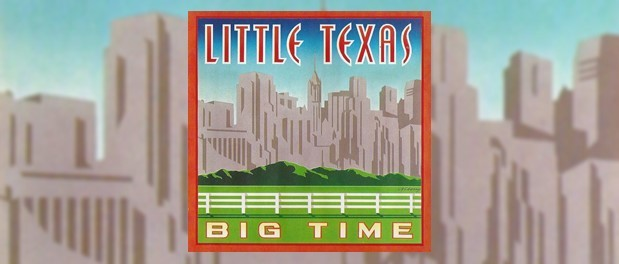 Little Texas (Big Time)