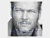 Blake Shelton (If I'm Honest)