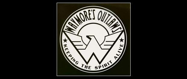 Waymore's Outlaws (Keeping The Spirit Alive)