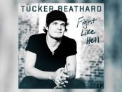 Tucker Beathard - Fight Like Hell