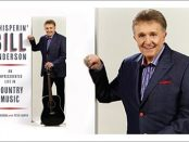Whisperin' Bill Anderson - An Unprecedented Life in Country Music