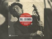 Roll Columbia - Woody Guthrie's 26 Northwest Songs