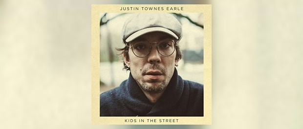 Justin Townes Earle - Kids In The Street