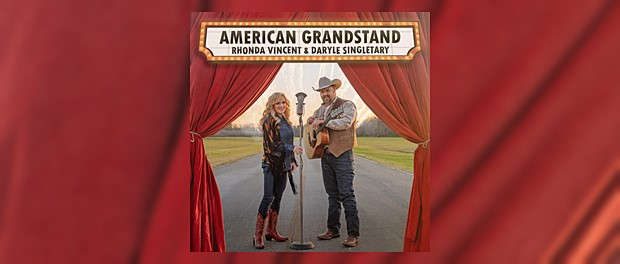 Rhonda Vincent & Daryle Singletary - American Grandstand