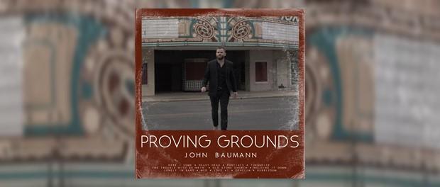 John Baumann - Proving Grounds
