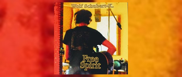 Wolf Schubert-K. - Free Spirit