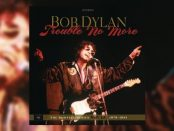 Trouble No More - The Bootleg Series Vol. 13