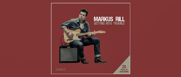 Markus Rill - Getting Into Trouble