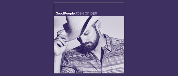Josh Grider - Good People