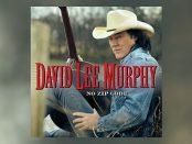 David Lee Murphy - No Zip Code