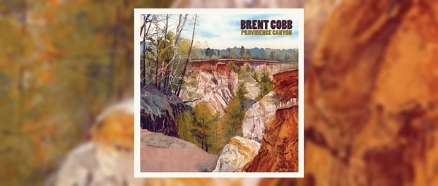 Brent Cobb - Providence Canyon