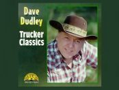 Dave Dudley - Trucker Classics