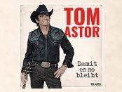 Tom Astor - Damit es so bleibt