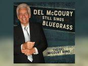 Del McCoury - Still Sings Bluegrass