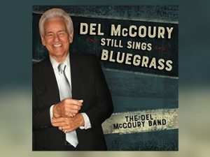 Del McCoury - Still Sings Bluegrass