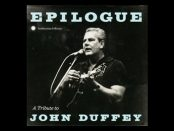 Epilogue. A Tribute To John Duffey
