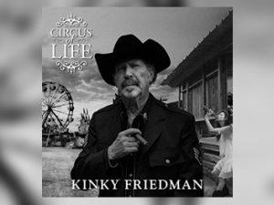 Kinky Friedman - Circus Of Life