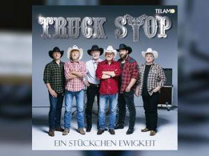 Truck Stop - Ein Stückchen Ewigkeit
