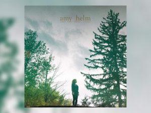 Amy Helm - This Too Shall Light